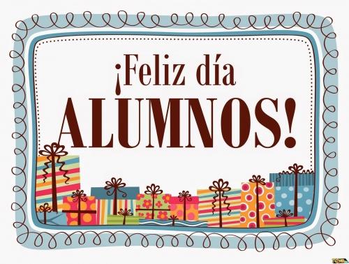 Feliz Dia Alumnos